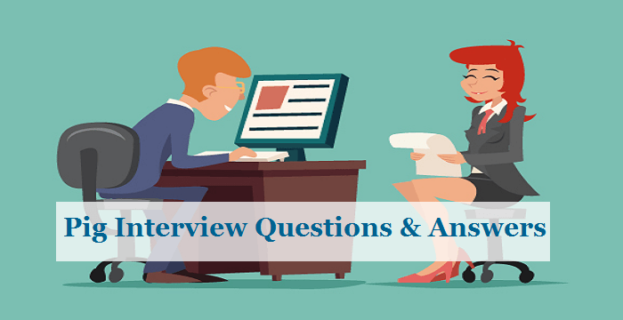 PIG Interview Questions and Answers