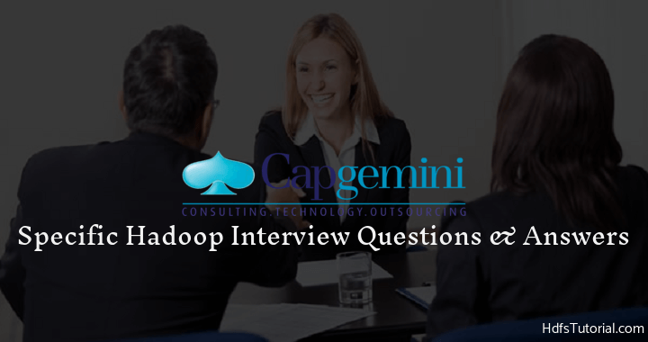 Capgemini Hadoop Interview Questions and Answers -HDFS Tutorial