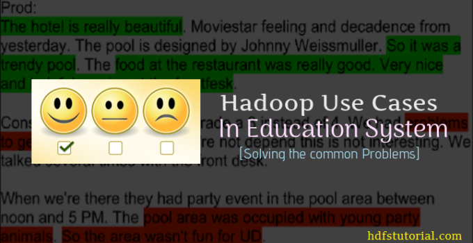 Hadoop Use Cases in Education Sector