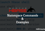 Hbase namespace commands and examples